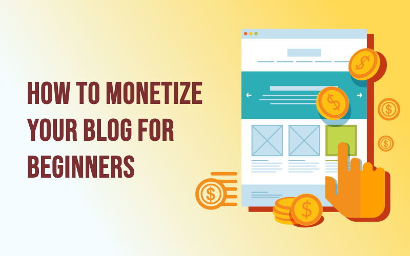 learn different ways to monetize your blog